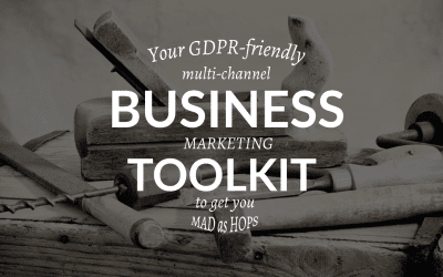GDPR FRIENDLY BUSINESS MARKETING TOOLKIT